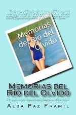 Memorias Del Rio Del Olvido by Alba Paz Framil (2015, Paperback)