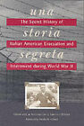 Una Storia Segreta: The Secret History of Italian American Evacuation and Internment During World War II by Heyday Books (Paperback / softback, 2001)