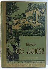 livre 1887 Histoire des jardins anciens et modernes Arthur Mangin 60 gravures