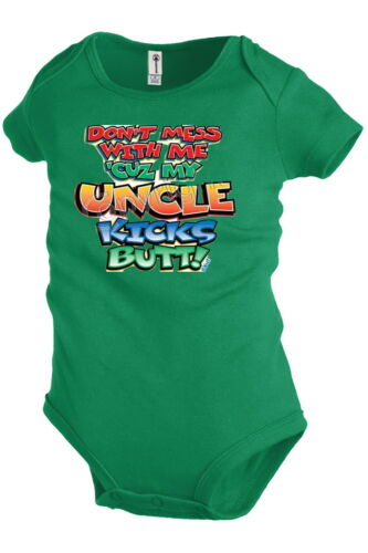 My Uncle kicks butt Baby Infant Snapsuit Family Funny shirt KP6