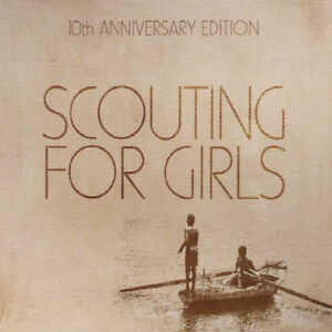 SCOUTING-FOR-GIRLS-s-t-2017-10th-Anniversary-Edition-2-CD-album-NEW-SEALED