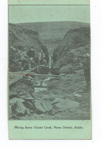 1905 Postcard Mining Scene at Glacier Creek Nome Alaska