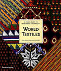World Textiles: A Visual Guide to Traditional Techniques by Bryan Sentance, John Gillow (Paperback, 2004)