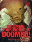 Hellmaw: Your World is Doomed by Ed Greenwood (CD-Audio, 2015)