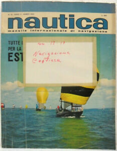 NAUTICA-mensile-internazionale-di-navigazione-Anno-II-n-13-Marzo-1963-Buono