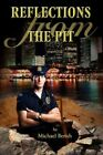 Reflections From The Pit 9780595693580 by Michael Berish Hardcover