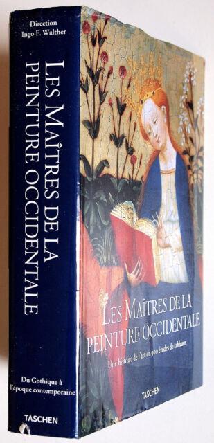 LES MAITRES DE LA PEINTURE OCCIDENTALE - Du Gothique à l'Epoque Contemporaine