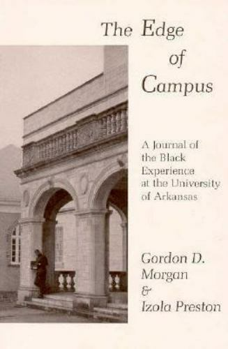 Edge of Campus: A Journal of the Black Experience at the University of Arkansas