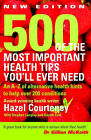 500 of the Most Important Health Tips You'll Ever Need: An A-Z of Alternative Health Hints to Help Over 200 Conditions by Hazel Courteney (Paperback, 2005)