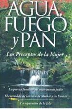 AGUA FUEGO Y PAN Las Preceptos De La Mujer. Jewish Family Purity. Spanish.