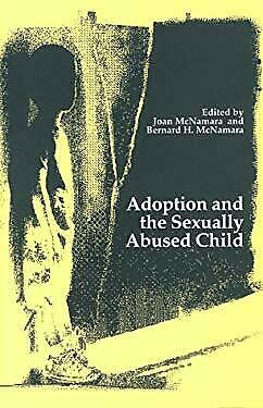 Adoptions and the Sexually Abused Hardcover Joan McNamara
