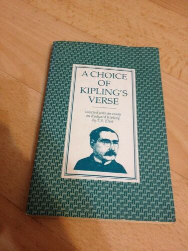1 of 1 - A CHOICE OF KIPLING'S VERSE. BY T.S. ELLIOT. 0571054447