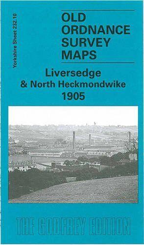 MAP OF LIVERSEDGE & NORTH HECKMONDWIKE 1905