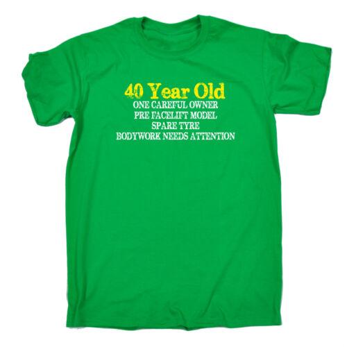 40 YEARS OLD ONE CAREFUL OWNER T-SHIRT tee joke fun OAP funny birthday gift 123t