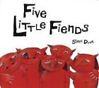 Five Little Fiends by Sarah Dyer (Paperback, 2002)