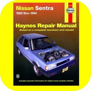 repair manual book for nissan sentra 82 94 owners shop ga16 ebay rh ebay com 1982 Nissan Sentra 2003 Nissan Sentra Manual