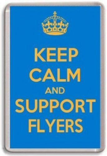 KEEP CALM AND SUPPORT FLYERS FIFE FLYERS ICE HOCKEY Fridge Magnet