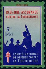 FRANCE-GRANDE VIGNETTE 1962- 3 N F. TUBERCULOSE. ANTITUBERCULEUX.