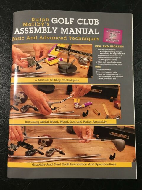 Ralph Maltby's Golf Club Assembly Manual Basic and Advanced Updated 3rd Edition