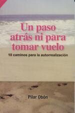 Un paso atras ni para tomar vuelo (RTM Ediciones) (Spanish Edition), Pilar Obon,