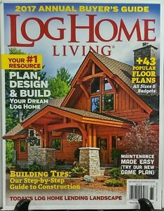 Image Is Loading Log Home Living 2017 Annual Buyer 039 S