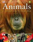 Animals: A Visual Encyclopedia (Second Edition) by Dorling Kindersley Inc (Paperback / softback, 2012)