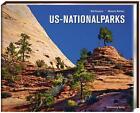 US Nationalparks von Manuela Rehtanz und Ralf Kreutzer (2012, Gebundene Ausgabe)