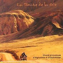 La Route de la soie - Chants et musiques d'Afghanistan & d... | CD | Zustand gut