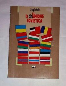 La-DisUnione-Sovietica-Di-Sergio-Salvi-Ponte-alle-Grazie-1990