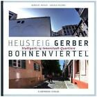 Heusteig, Gerber, Bohnenviertel von Herbert Medek und Andrea Nuding (2015, Kunststoffeinband)