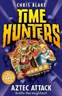 Aztec Attack (Time Hunters, Book 12) by Chris Blake (Paperback, 2014)