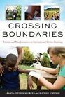 Crossing Boundaries: Tension and Transformation in International Service-learning by Stylus Publishing (Paperback, 2014)