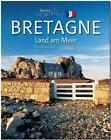 Horizont BRETAGNE - Land am Meer von Georg Schwikart (2015, Gebundene Ausgabe)