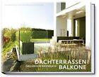 Dachterrassen und Balkone von Manuel Sauer (2012, Kunststoffeinband)