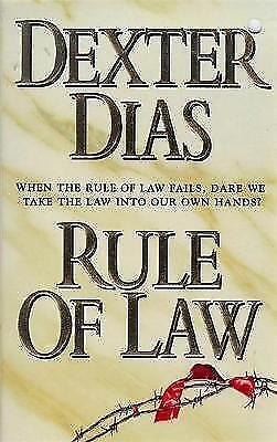 1 of 1 - Rule Of Law, Dias, Dexter, Very Good Book
