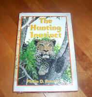 The Hunting Instinct Safari Hunting South Africa Big-game Hunter Hunt Book
