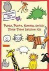 Punkt, Punkt, Komma, Strich: Viele Tiere zeichne ich von Katja Mensing (2012, Taschenbuch)