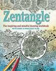 Zentangle: The Inspiring and Mindful Drawing Workbook with Over 70 Practice Tiles by Jane Marbaix (Paperback / softback, 2016)