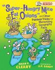 Adventures in Memory: Super-Hungry Mice Eat Onions and Other Painless Tricks for Memorizing Geography Facts by Brian P. Cleary (2009, Hardcover)