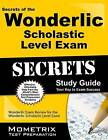 Secrets of the Wonderlic Scholastic Level Exam: Wonderlic Exam Review for the Wonderlic Scholastic Level Exam by Mometrix Media LLC (Paperback / softback, 2016)