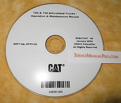 SEBU7347 New CAT Caterpillar 725 730 Truck Operation Maintenance Manual CD EBay