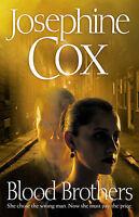 Blood Brothers  Josephine Cox Book