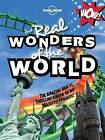 Not for Parents Real Wonders of the World by Lonely Planet (Hardback, 2013)