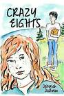 Crazy Eights by Deborah A Dalfonso (Paperback / softback, 2012)