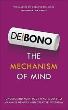 The Mechanism of Mind: Understand How Your Mind Works to Maximise Memory and Cre
