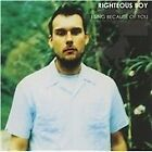 I Sing Because Of You [European Import], Righteous Boy, Very Good Import