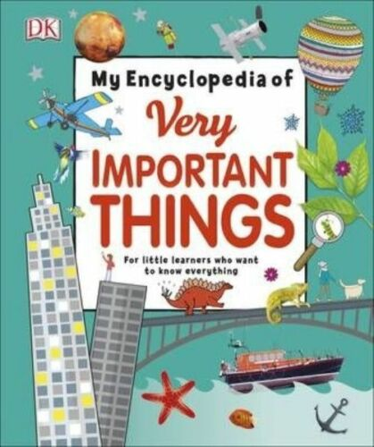 1 of 1 - My Encyclopedia of Very Important Things: For Little Learners Who Want to Know E