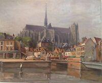Tableau / Huile sur bois signée Michel PETIT - AMIENS la cathédrale , St leu ...