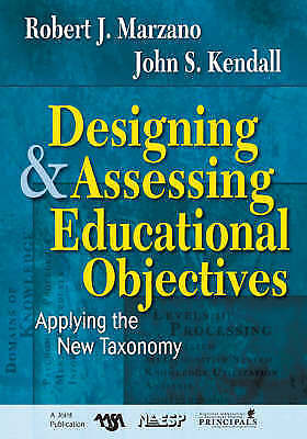 1 of 1 - Designing and Assessing Educational Objectives: Applying the New Taxonomy by SAG