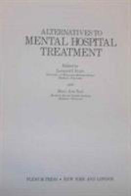 Alternatives to Mental Hospital Treatment, , Acceptable Book